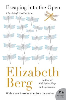Escaping into the Open By Berg, Elizabeth